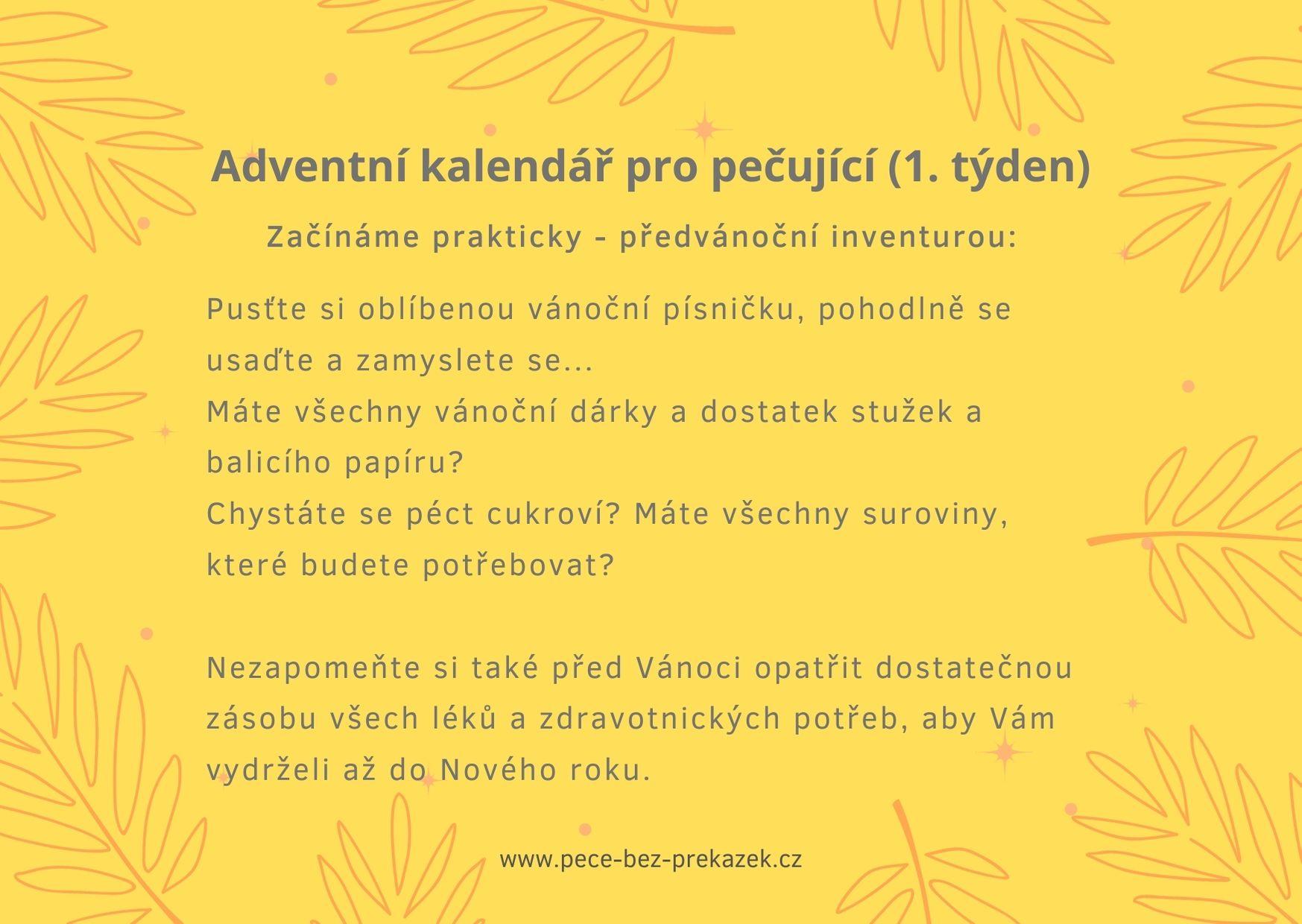 V obrázku je text Adventní kalendář pro pečující (1. týden)